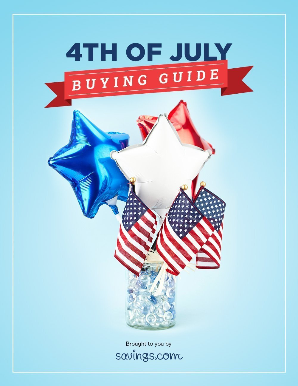 4thofjulybuyingguide - 3 Reasons why I love Fourth of July