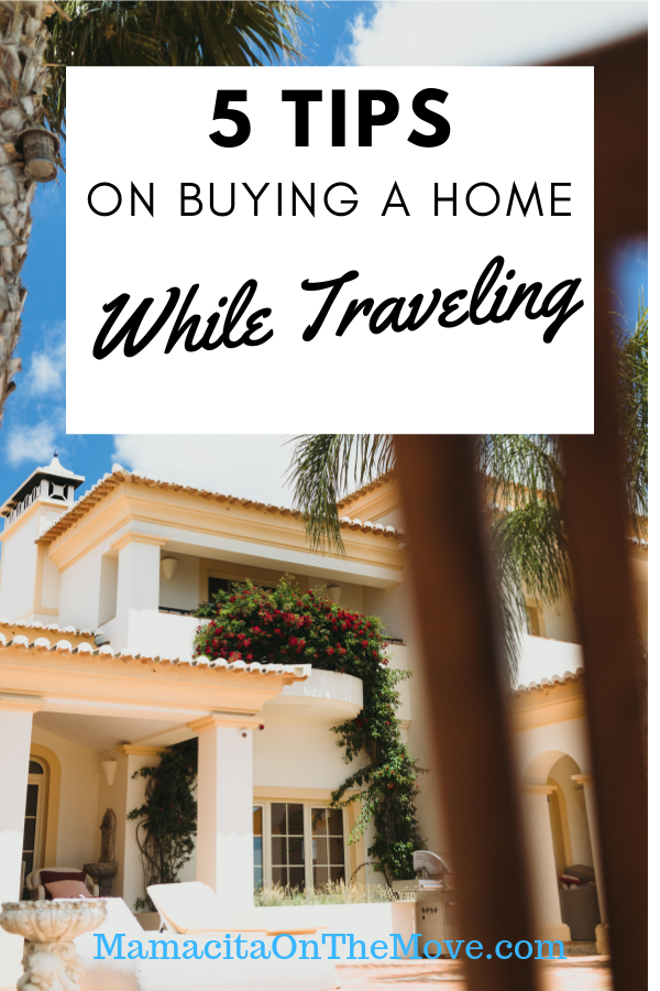 headline pin template2 1 - 5 Tips on Buying a Home while Traveling
