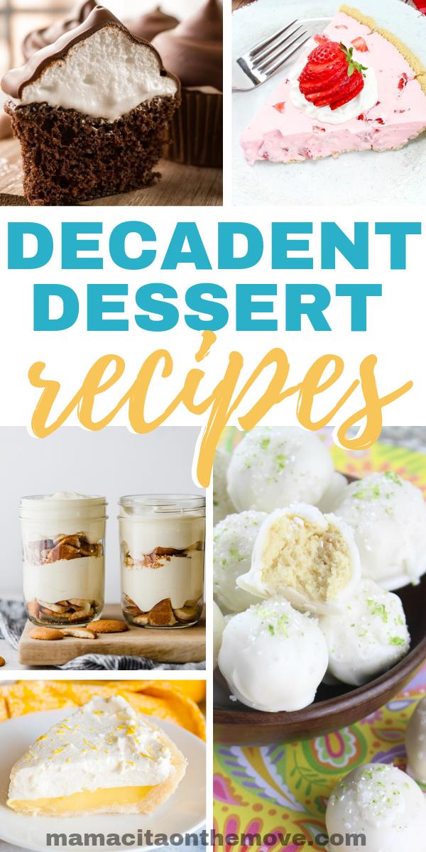 Decadent desserts recipes