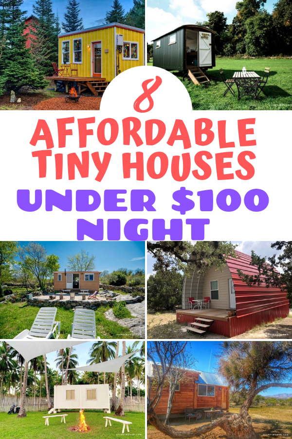 Affordable Tiny Houses Under $100/Night – A Glamping Dream