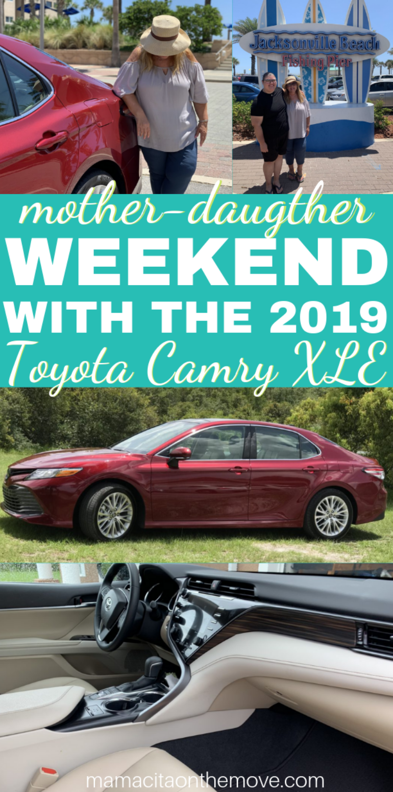 770x1550 toyota camry - Mother - Daughter weekend in the 2019 Toyota Camry XLE