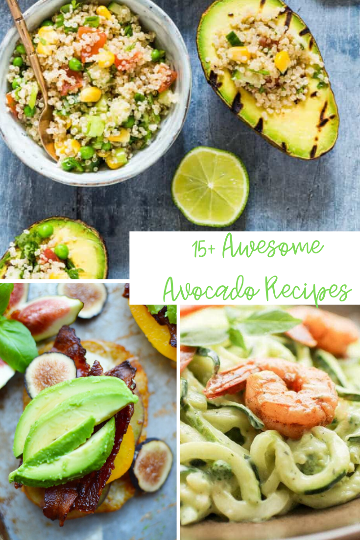 15 Awesome Avocado Recipes - 15+ Quick Avocado Recipes You Need Now