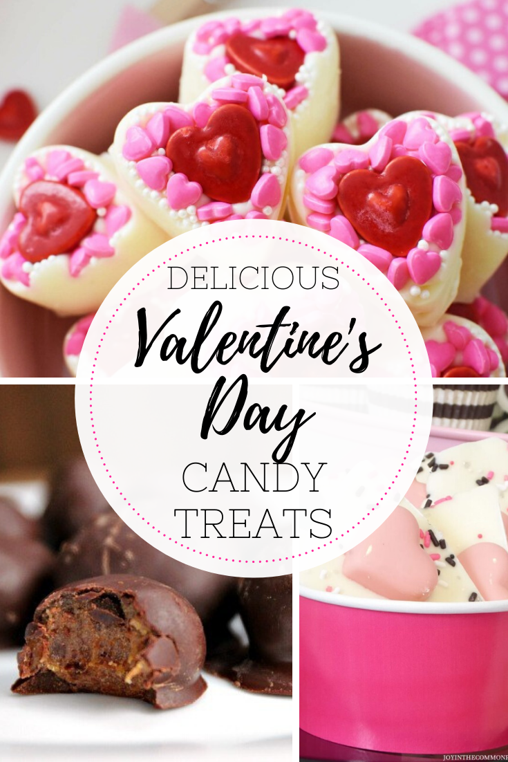 Valentines Day Candy Treats - 10 Delicious Valentine's Day Candy Treats