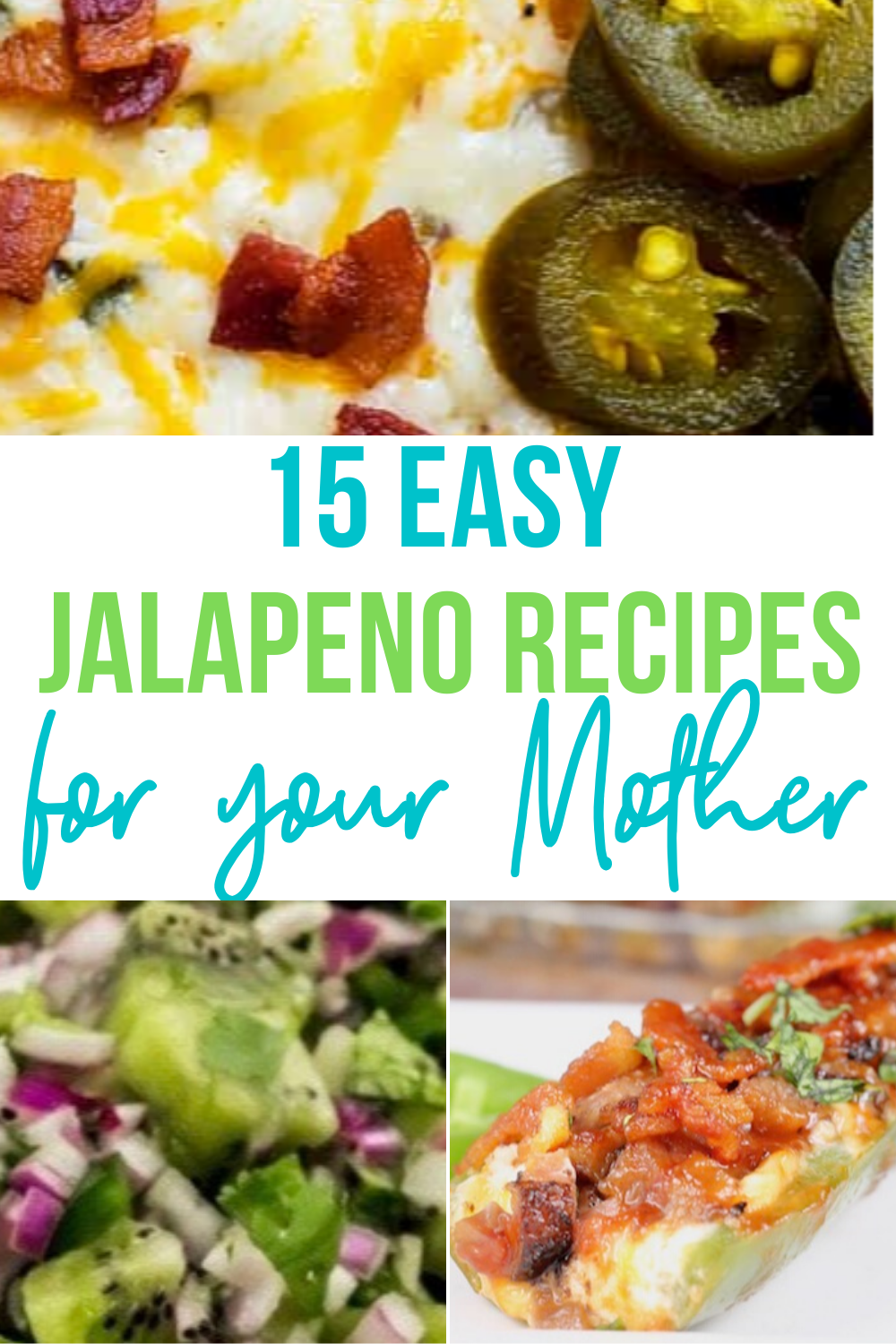 HotSpicyJalapenoRecipes - 15 Easy Jalapeno Recipes - Perfect Mother's Day Appetizers