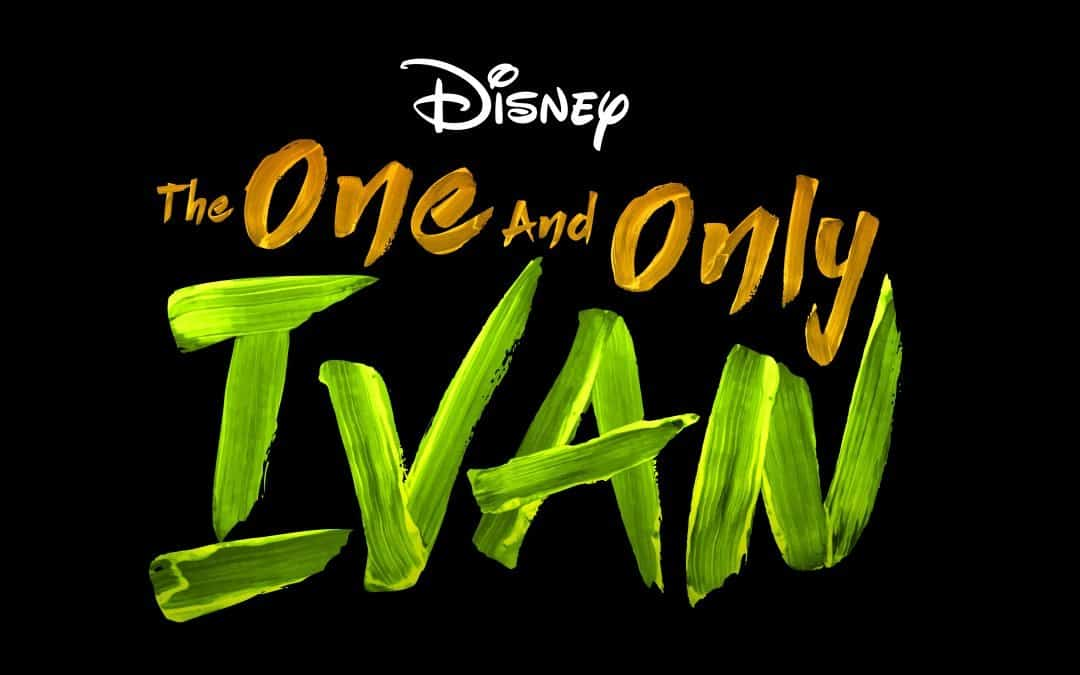 The One and Only Ivan Movie NOW on Disney+ and Educational Activity Packet